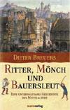 Dieter Breuers: Ritter, Mönch und Bauersleut