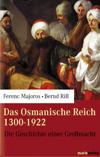 Das osmanische Reich 1300-1922