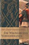 Die Wikinger und Nordgermanen