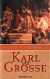 Karl der Große - Biographie